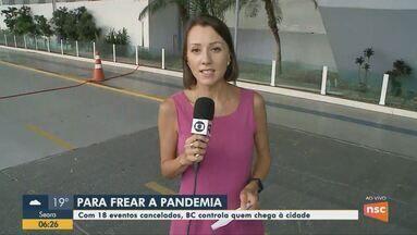 Eventos são cancelados e entradas e saídas são controladas em Balneário Camboriú - Eventos são cancelados e entradas e saídas são controladas em Balneário Camboriú