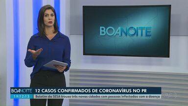 Aumentam os números de casos de Coronavírus no Paraná - Boletim da SESA trouxe três novas cidades com pessoas infectadas com a doença