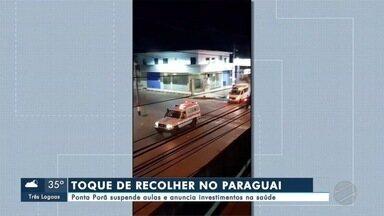Toque de recolher no Paraguai - Ponta Porã suspende aulas e anuncia investimentos na saúde, no Paraguai a polícia fiscaliza a circulação de pessoas
