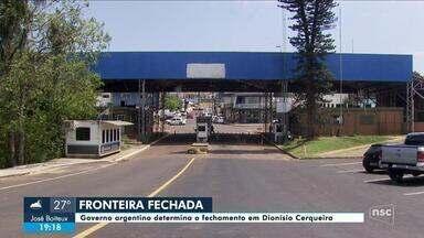 Argentina fecha fronteira com Santa Catarina por conta do coronavírus - Argentina fecha fronteira com Santa Catarina por conta do coronavírus
