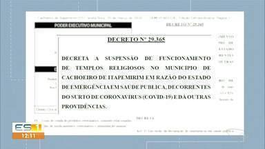 Prefeitura decreta fechamento de igrejas em Cachoeiro de Itapemirim, ES - Medida serve para evitar a transmissão do Coronavírus.