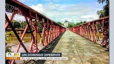 Coronavírus: ruas ficam vazias durante o fim de semana na região - Domingo foi um dia atípico em toda a região por causa das medidas de combate à proliferação da doença.