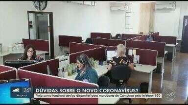 Prefeitura de Campinas disponibiliza número para população tirar dúvidas sobre coronavírus - Veja como funciona serviço disponível para moradores de Campinas pelo telefone 160.