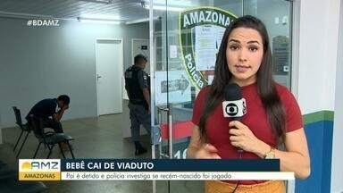 Bebê de três meses é internado após cair de viaduto em Manaus - Criança foi socorrida para pronto-socorro infantil e pai foi detido pela polícia.