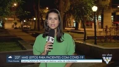 Justiça Federal destinará verba de indenização para aquisição de leitos - Leitos deverão ajudar no tratamento de pacientes com a Covid-19.