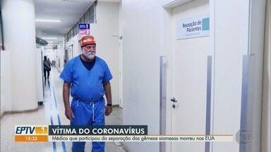 Médico que atuou em separação das gêmeas siamesas morre nos Estados Unidos - James Goodrich tinha 73 anos e teve complicações pulmonares por causa do novo coronavírus.