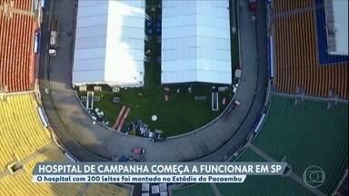 Hospital de campanha contra o coronavírus começa a funcionar em São Paulo - Hospital com 200 leitos foi montado no estádio do Pacaembu.