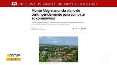 Plano de contingência em Monte Alegre é destaque no G1 Santarém e Região - Confira essas e outras notícias regionais.
