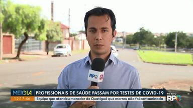 Profissionais de saúde passam por testes de Covid-19 - Equipe que atendeu morador de Quatiguá que morreu não foi contaminada.