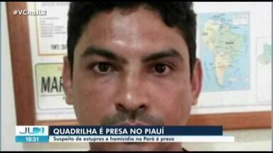 Acusado de estuprar 19 mulheres e suspeito de matar policial no PA é preso no Piauí - O homem é acusado de integrar quadrilha que explodiu banco no interior do Maranhão. O bando foi preso em flagrante.