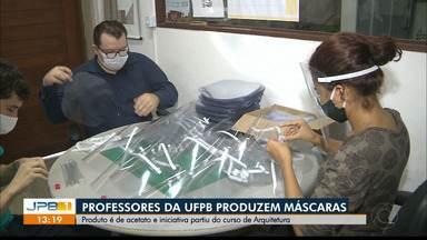 Professores da UFPB estão produzindo máscaras - Inciativa partiu do curso de Arquitetura e Urbanismo, no campus I da instituição.