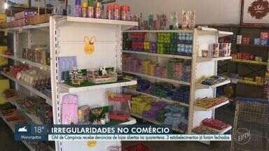 Campinas recebe média de 40 denúncias por dia de lojas com funcionamento irregular - Apesar do comércio estar fechado por conta da quarentena, estabelecimentos que não trabalham com produtos essenciais continuam de portas abertas.