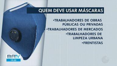 Prefeitura e Estado determinam uso obrigatório de máscaras para algumas áreas de trabalho - O decreto vai começar a valer no próximo dia X.