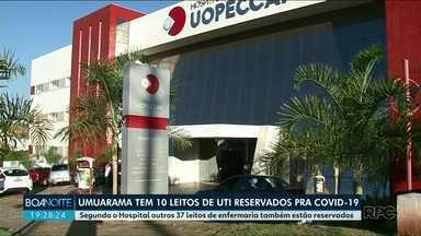 Uopecan tem 47 leitos para atendimentos de pacientes com covid-19, em Umuarama - O hospital informou que 10 leitos são de UTI. Segundo a prefeitura não há falta de leitos na cidade.