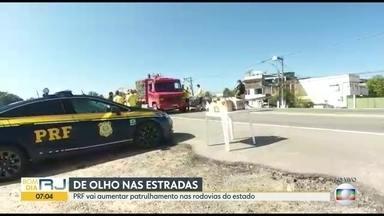 PRF deve aumentar patrulhamento nas rodovias do RJ por causa do feriado de Páscoa - A Polícia Rodoviária Federal deve reforçar a fiscalização nos pontos mais sensíveis de criminalidade e acidentes.