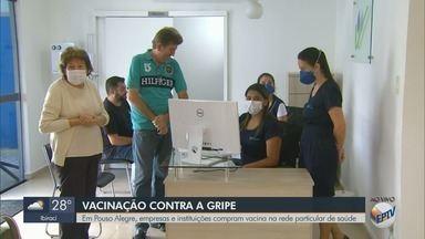 Empresas compram vacinas contra a gripe na rede particular - Veja movimentação em Pouso Alegre