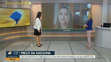 Litro da gasolina em Jaguarão é um dos mais caros do RS - Assista ao vídeo.