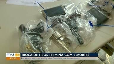 Dois homens morrem após trocar tiros com a Polícia Militar em Martinópolis - Corporação recebeu denúncias sobre a prática de crimes em uma casa e foi averiguar. No local, foram apreendidos revólveres, um drone e celulares.