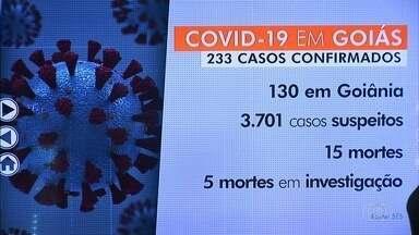 Sobe para 15 o número de mortes por Covid-19, em Goiás - Ao todo, estado tem 233 casos confirmados.