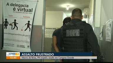 Assalto é impedido por policial de férias - Caso aconteceu em Campina Grande.