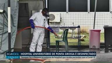 Hospital Universitário de Ponta Grossa é desinfectado - Sanepar fez a limpeza no entorno do hospital que recebe pacientes com a Covid-19.