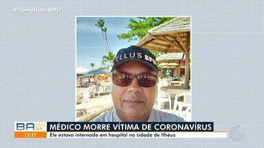 Morre primeiro profissional de saúde em decorrência da Covid-19 na Bahia - Médico de 55 anos residia em Ilhéus.