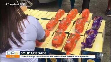 CUFA entrega cestas básicas em comunidade carente do bairro de Cajazeiras - Confira como foi ação de solidariedade.
