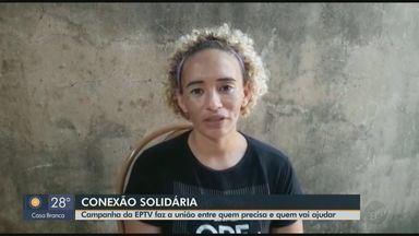 Campanha da EPTV faz união entre quem precisa e quem quer ajudar - Veja o caso da Cícera que mora em São Carlos.