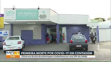 Contagem registra primeira morte por Covid-19 - Vítima é um mulher de 53 anos que trabalhava como técnica de enfermagem no bairro Ressaca.