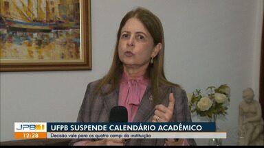 UFPB suspende calendário acadêmico - Decisão vale para os quatro campi da instituição.