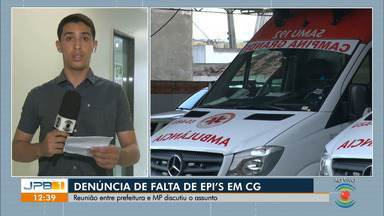 Denúncias dizem que faltam EPIs em Campina Grande - Prefeitura fez reunião para discutir situação.