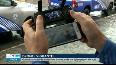 JPB2JP: Guarda Municipal de JP monitora, com drones, onde tem aglomerações nas ruas - Equipamentos de vigilância.