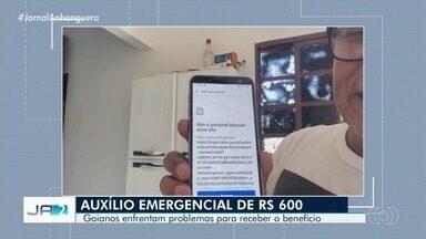 Goianos enfrentam problemas para receber o auxílio emergencial do governo - Usuários alertam para inoperância da plataforma do aplicativo.