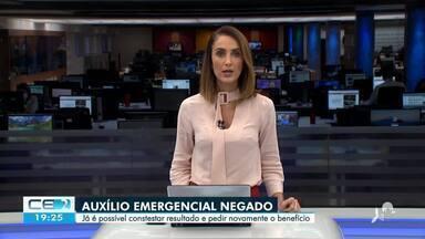 O que fazer quando o auxílio emergencial é negado - Confira mais notícias em g1.globo.com/ce