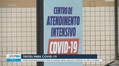 Pacientes relatam problemas na realização de exames para Covid-19 na rede pública de saúde - Muitos precisam fazer os exames várias vezes para confirmar ou não o contágio