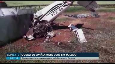 Queda de avião mata duas pessoas em Toledo - Piloto da aeronave era suplente de Deputado Federal.