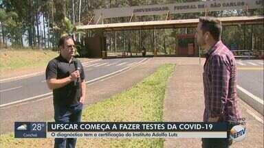 UFSCar começa a fazer testes para Covid-19 nesta quinta - Diagnóstico é certificado pelo Instituto Adolfo Lutz.