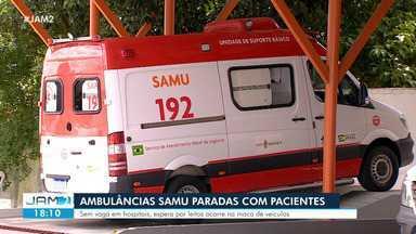 Ambulâncias do Samu ficam paradas com pacientes - Sem vaga em hospitais, espera por leitos ocorre na maca do veículo