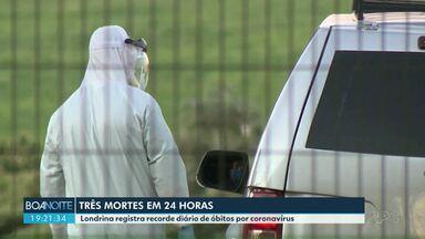 Londrina registra o maior número de mortes por Covid-19 em um dia. - Três pessoas morreram com a doença nas últimas 24 horas. Em todo o Estado já são 69 mortes e o número de casos confirmados é de 1.140.