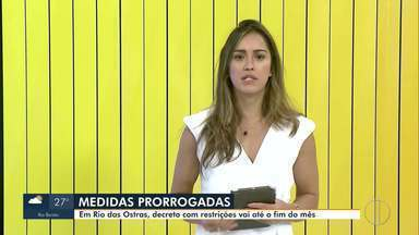 Prefeitura de Rio das Ostras, RJ, prorroga decreto de distanciamento social - Medida foi prorrogada até o dia 30 de abril para evitar aumento dos casos de coronavírus.