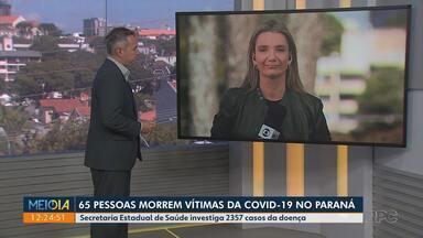 65 pessoas morrem da Covid-19 no Paraná - Confira os dados da secretária Estadual de Saúde