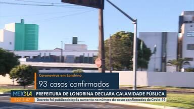 Londrina declara calamidade pública - Decreto foi publicado após aumento no número de casos confirmados de Covid-19