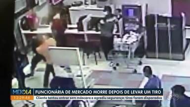 Funcionária de mercado morre após ser baleada durante uma briga - Cliente tentou entrar sem máscara e agrediu segurança.