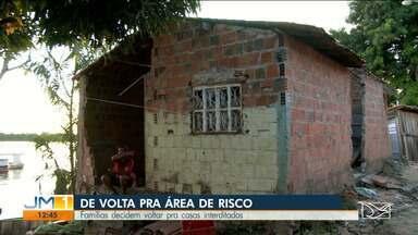 Famílias decidem voltar para casas interditadas em Imperatriz - Há quase um mês, cinco casas desabaram e várias outras estão com a estrutura comprometida no bairro Beira-Rio.