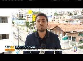 Prefeitura de Teófilo Otoni é notificada de liminar que manda fechar comércio - Decisão foi tomada pela Justiça nessa terça-feira (28).