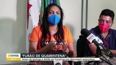 Jovem com Covid-19 é detido em Caratinga após descumprir período de quarentena - Segundo a Polícia Militar, ele é morador de Ipatinga e testou positivo para a doença após passar mal na quinta-feira (23).