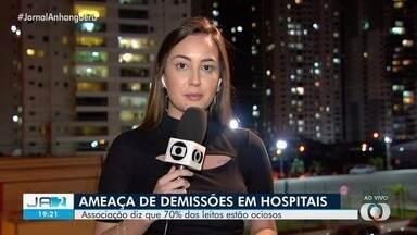 Hospitais particulares reclamam de crise financeira e leitos ociosos em Goiânia - Fato ocorre devido a suspensão de serviços durante pandemia.
