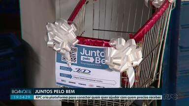 Conheça e participe do projeto Juntos pelo Bem - RPC cria plataforma para conectar quem quer ajudar com quem precisa receber.