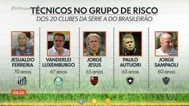 Entre os 20 clubes da Série A do Brasileirão, cinco treinadores têm mais de 60 anos - Alguns fazem parte do grupo de risco para a Covid-19.