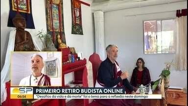 """Primeiro retiro budista online - """"Desafios da vida e da morte"""" foi o tema para a reflexão neste domingo."""